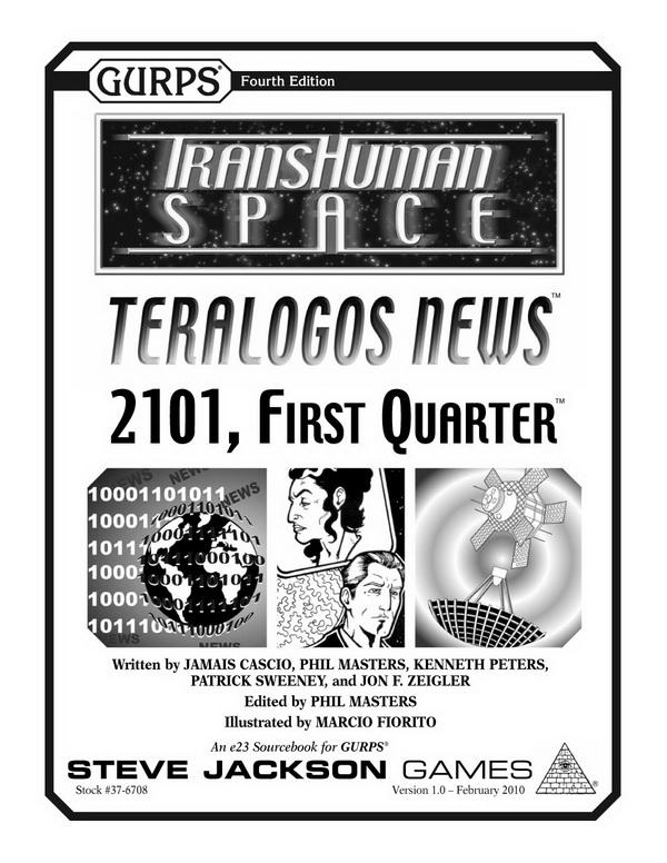 GURPS Transhuman Space: Teralogos News – 2101, First Quarter