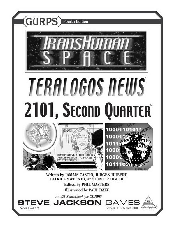 GURPS Transhuman Space: Teralogos News – 2101, Second Quarter