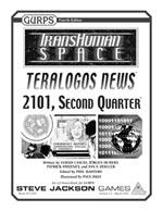 GURPS Transhuman Space: Teralogos News 2101, Second Quarter