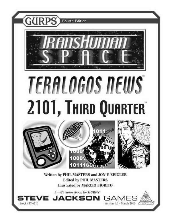 GURPS Transhuman Space: Teralogos News – 2101, Third Quarter