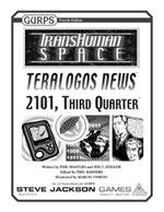 GURPS Transhuman Space: Teralogos News 2101, Third Quarter