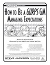 How to Be a GURPS GM: Managing Expectations